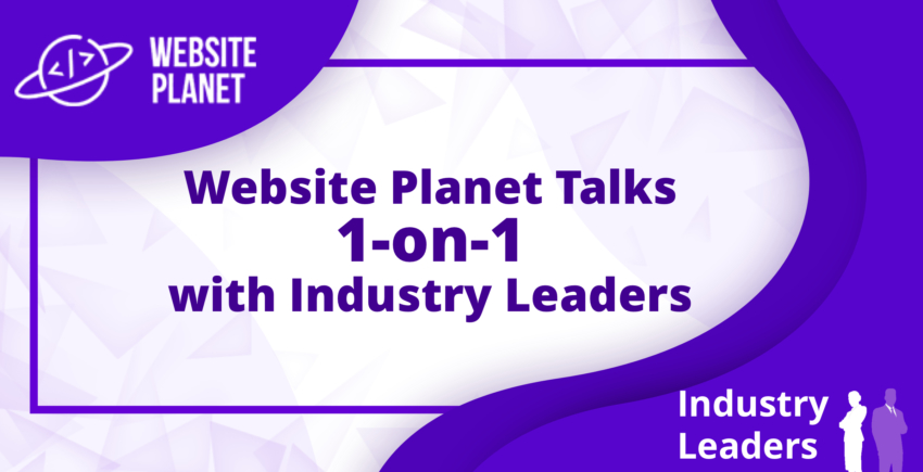 ebsitePlanet-Talks-1-on-1-with-Industry-Leaders